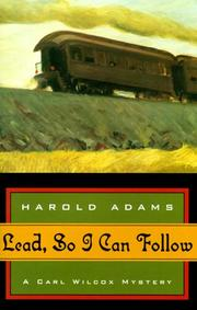 Cover of: Lead, so I can follow