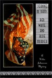 Cover of: Red, white, and blue murder: a Hilda Johansson mystery
