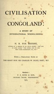 Cover of: Civilisation in Congoland: a story of international wrong- doing.
