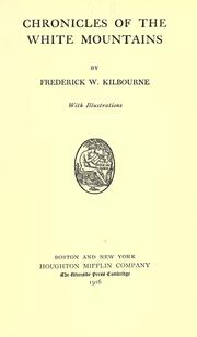 Cover of: Chronicles of the White Mountains by Frederick Wilkinson Kilbourne
