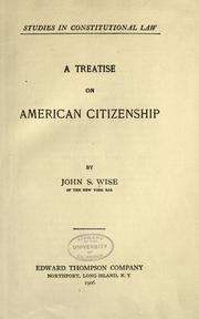 Cover of: A treatise on American citizenship