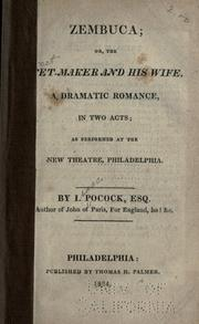 Cover of: Zembuca, or, The net maker and his wife: a dramatic romance, in two acts, as performed at the Theatre Royal, Covent Garden