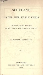 Cover of: Scotland under her early kings by Eben William Robertson