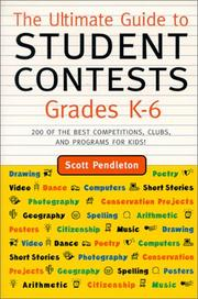 Cover of: The ultimate guide to student contests, grades K-6