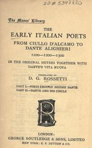 Cover of: The early Italian poets from Ciullo d'Alcamo to Dante Alighieri (1100-1200-1300) in the original metres, together with Dante's Vita nuova