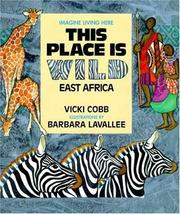Cover of: This Place Is Wild: East Africa