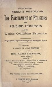 Cover of: Neely's history of the Parliament of Religions and religious congresses of the World's Columbian Exposition |