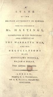 A state of the British authority in Bengal under the government of Mr. Hastings by