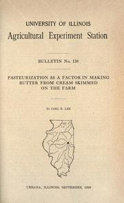Cover of: Pasteurization as a factor in making butter from cream skimmed on the farm