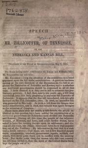 Cover of: Speech of Mr. Zollicoffer, of Tennessee, on the Nebraska and Kansas Bill