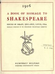 Cover of: A Book of homage to Shakespeare to commemorate the three hundredth anniversary of Shakespeare's death | edited by Israel Gollancz.