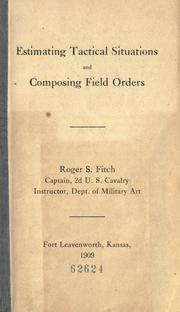 Cover of: Estimating tactical situations and composing field orders