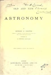 Cover of: Old and new astronomy | Richard A. Proctor