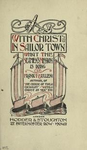 Cover of: With Christ in sailor town: what the seamen's mission is doing.
