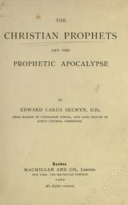 Cover of: The Christian prophets and the prophetic Apocalypse