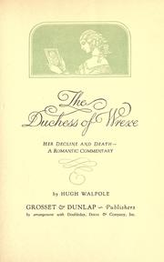 Cover of: The Duchess of Wrexe: her decline and death; a romantic commentary