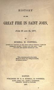 History of the great fire in Saint John, June 20 and 21, 1877 by Russell Herman Conwell