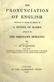 Cover of: The pronunciation of English reduced to rules by means of a system of marks applied to the ordinary spelling