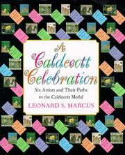 A Caldecott Celebration by Leonard S. Marcus