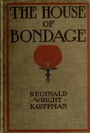 Cover of: The house of bondage