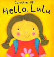 Cover of: Hello Lulu