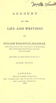 Cover of: Account of the life and writings of William Robertson
