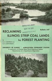 Cover of: Reclaiming Illinois strip coal lands by forest planting