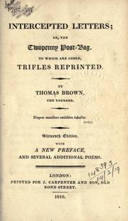 Cover of: Intercepted letters: or, The twopenny post-bag: to which is added, Trifles reprinted