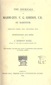 Cover of: The journals of Major-Gen. C.G. Gordon, C.B., at Kartoum