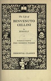 Cover of: The life of Bevenuto Cellini
