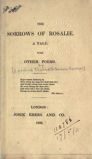 Cover of: The sorrows of Rosalie, a tale with other poems