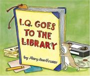 Cover of: I.Q. goes to the library