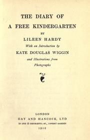 The diary of a free kindergarten by Lileen Hardy
