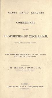 Cover of: Rabbi David Kimchi's Commentary upon the prophecies of Zechariah