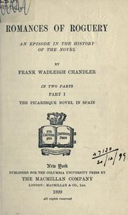 Romances of roguery by Frank Wadleigh Chandler