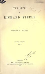 Cover of: The life of Richard Steele
