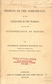 Cover of: Sermons on the Sabbath-day, on the character of the warrior and on the interpretation of history
