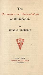 Cover of: The damnation of Theron Ware, or, Illumination