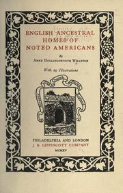 Cover of: English ancestral homes of noted Americans