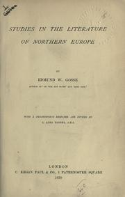 Studies in the literature of Northern Europe by Edmund Gosse