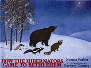 Cover of: How the Hibernators Came to Bethlehem | Norma Farber