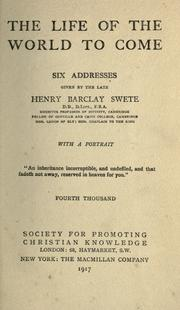 Cover of: The life of the world to come: six addresses