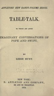 Cover of: Table-talk: To which are added Imaginary conversations of Pope and Swift.