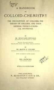 Cover of: A handbook of colloid-chemistry: the recognition of colloids, the theory of colloid and their general physico-chemical properties.