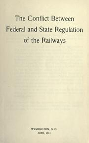 Cover of: The conflict between federal and state regulation of the railways