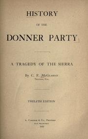 History of the Donner party by Charles Fayette McGlashan