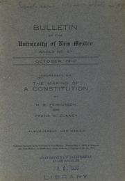 Addresses on the making of a constitution by Harvey Butler Fergusson