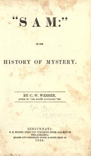 """Sam"": or The history of mystery by Charles W. Webber"