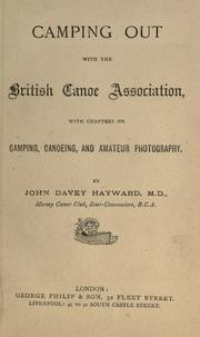 Cover of: Camping out with the British Canoe Association by John Davey Hayward