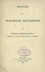 Cover of: Notes on railroad accidents